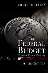 The Federal Budget by Allen Schick