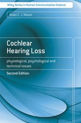 Cochlear Hearing Loss by Brian C. J. Moore