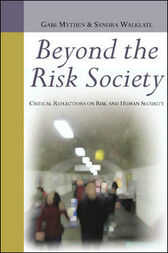 Beyond The Risk Society by Gus Mythen