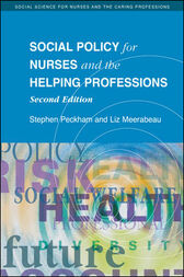 Social Policy For Nurses And The Helping Professions by Stephen Peckham