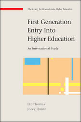 First Generation Entry Into Higher Education by Liz Thomas