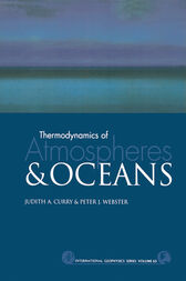 Thermodynamics of Atmospheres and Oceans by Judith A. Curry