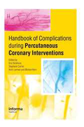 Handbook of Complications During Percutaneous Cardiovascular Interventions by Eric Eeckhout