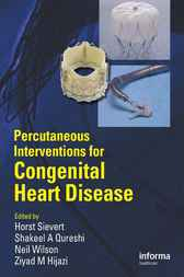 Percutaneous Interventions for Congenital Heart Disease by Horst Sievert