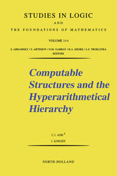 Computable Structures and the Hyperarithmetical Hierarchy by C. J. Ash