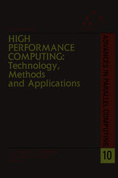 High Performance Computing: Technology, Methods and Applications by J. J. Dongarra