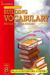 Building Vocabulary Skills and Strategies Level 8 by Elliott Quenley