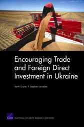 Encouraging Trade and Foreign Direct Investment in Ukraine by Keith Crane