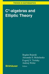 C*-algebras and Elliptic Theory by Bogdan Bojarski
