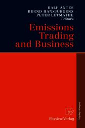 Emissions Trading and Business by Ralf Antes