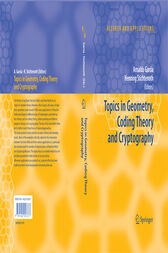 Topics in Geometry, Coding Theory and Cryptography by Arnaldo Garcia
