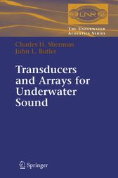 Transducers and Arrays for Underwater Sound by Charles Sherman