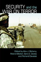 Security and the War on Terror by Alex J. Bellamy