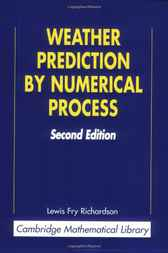 Weather Prediction by Numerical Process by Lewis Fry Richardson