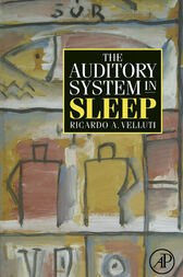 The Auditory System in Sleep by Ricardo Velluti