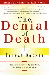 The Denial of Death by Ernest Becker