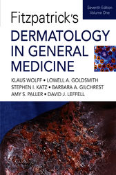 Fitzpatrick's Dermatology In General Medicine, Seventh Edition by Klaus Wolff
