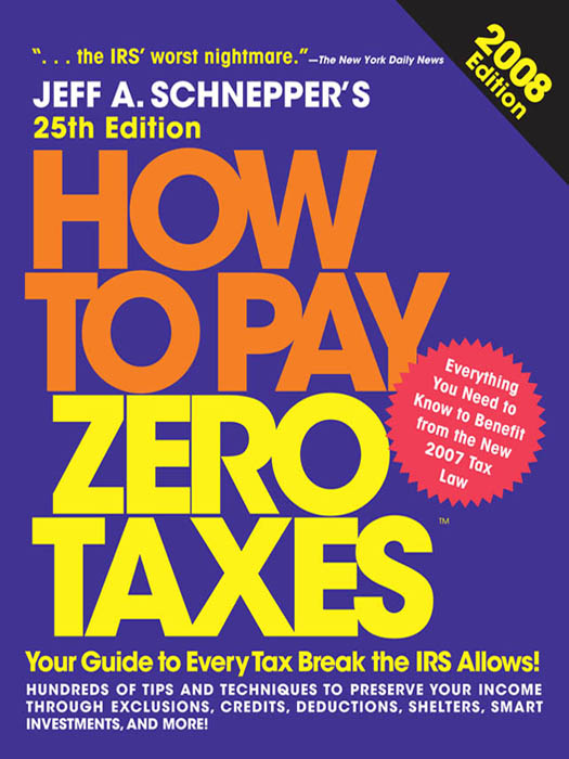 Download Ebook How to Pay Zero Taxes, 2008 (25th ed.) by Jeff A. Schnepper Pdf