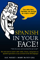 Spanish in Your Face! by Luc Nisset