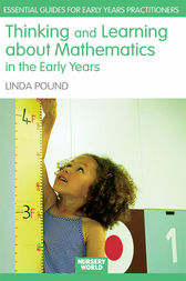 Thinking and Learning About Mathematics in the Early Years by Linda Pound