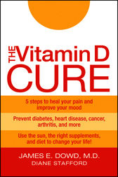 The Vitamin D Cure by James Dowd