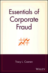 Essentials of Corporate Fraud by Tracy L. Coenen