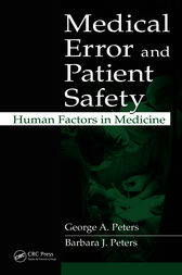 Medical Error and Patient Safety by George A. Peters