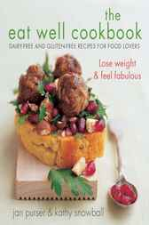 The Eat Well Cookbook by Jan Purser