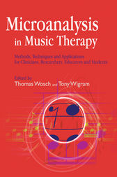 Microanalysis in Music Therapy by Thomas Wosch