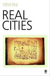 Real Cities by Steve Pile