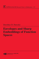 Envelopes and Sharp Embeddings of Function Spaces by Dorothee D. Haroske