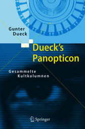 Dueck's Panopticon by Gunter Dueck