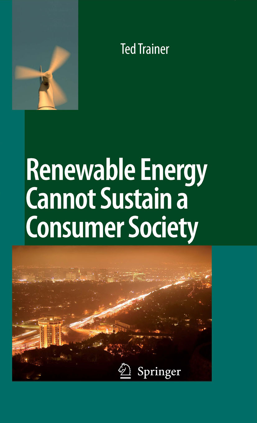 Download Ebook Renewable Energy Cannot Sustain a Consumer Society by Ted Trainer Pdf