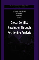 Global Conflict Resolution Through Positioning Analysis by Fathali M. Moghaddam