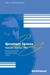 Quantum Spaces by Vincent Rivasseau