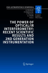 The Power of Optical/IR Interferometry: Recent Scientific Results and 2nd Generation Instrumentation by Andrea Richichi