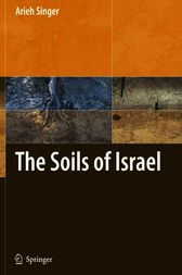 The Soils of Israel by Arieh Singer