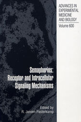 Semaphorins: Receptor and Intracellular Signaling Mechanisms by Gerard Pasterkamp