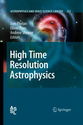 High Time Resolution Astrophysics by Don Phelan