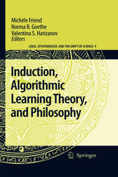 Induction, Algorithmic Learning Theory, and Philosophy by Michèle Friend