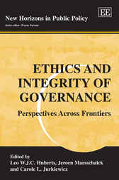 Ethics and Integrity of Governance by L.W.J.C. Huberts