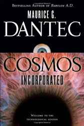 Cosmos Incorporated by Maurice G Dantec