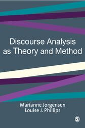Discourse Analysis as Theory and Method by Marianne W Jorgensen