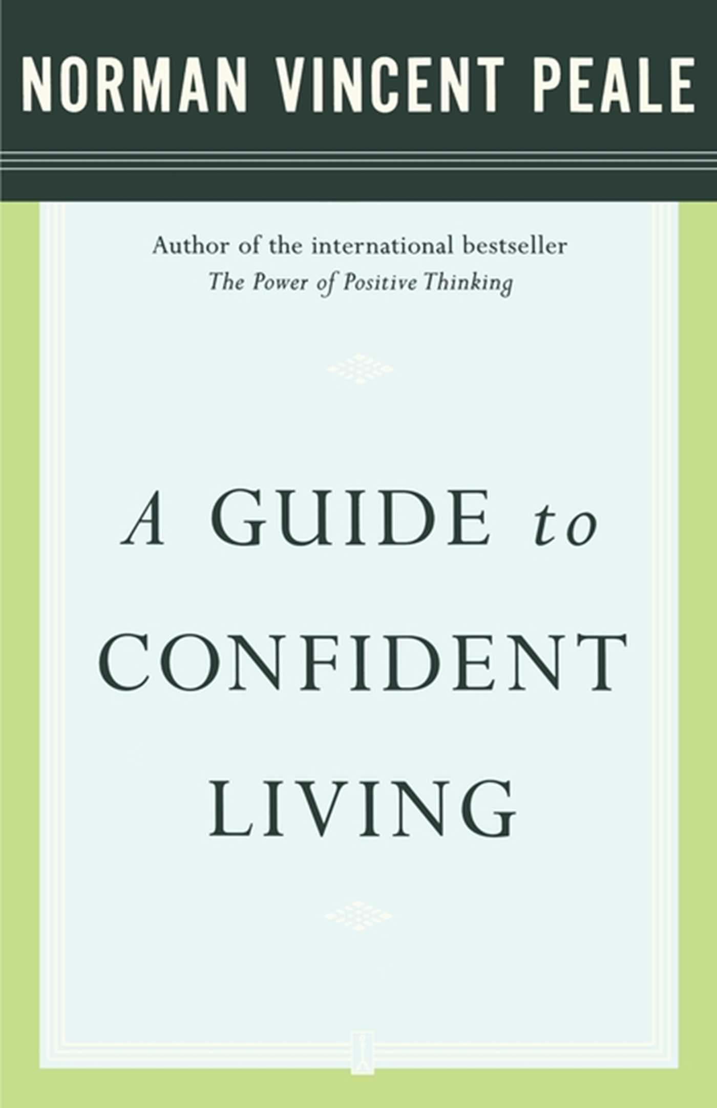 Download Ebook A Guide to Confident Living by Dr. Norman Vincent Peale Pdf