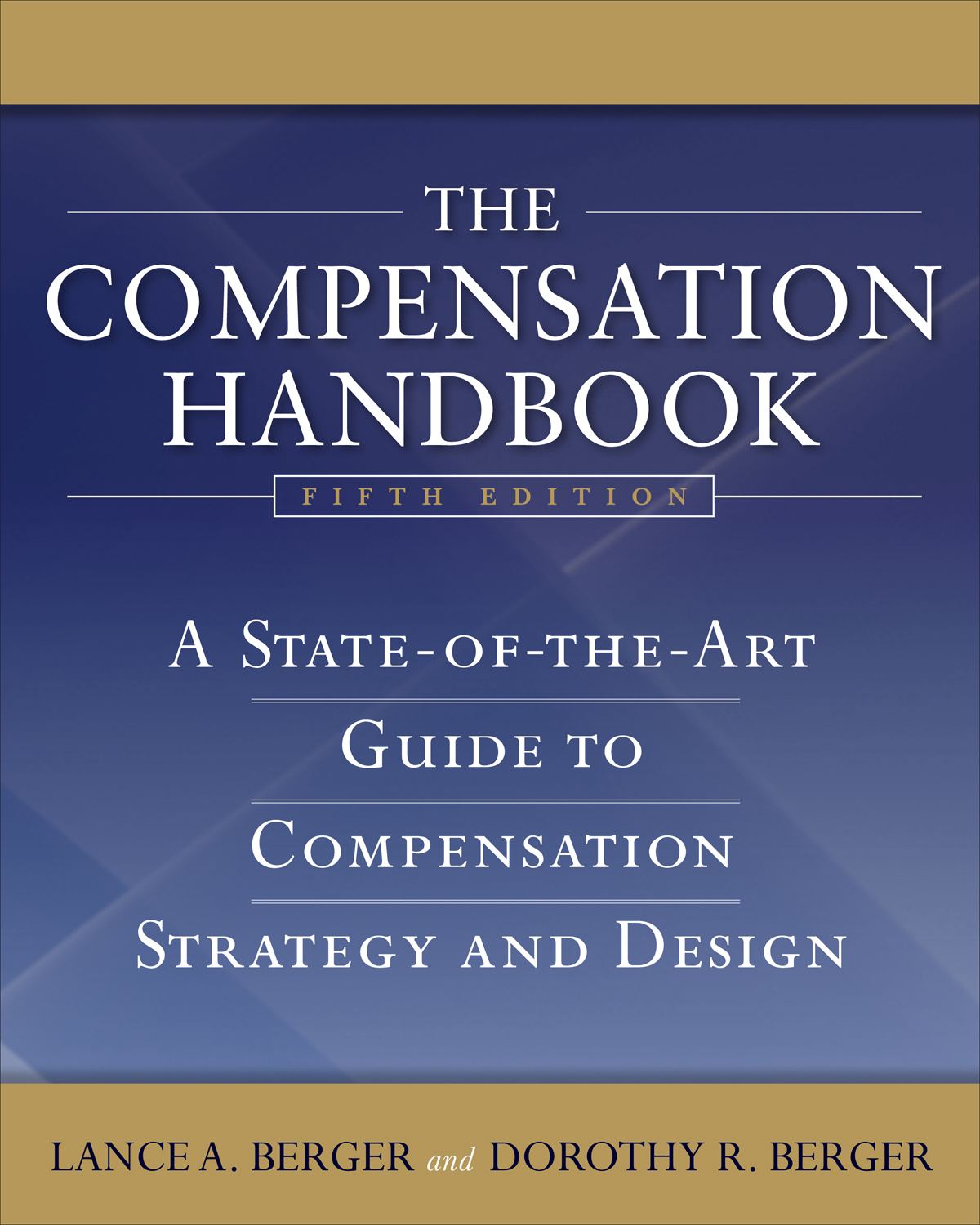 Download Ebook The Compensation Handbook (5th ed.) by Lance A. Berger Pdf