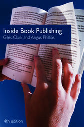 Inside Book Publishing by Giles Clark