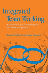 Integrated Team Working by Rachel Darnley-Smith