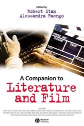 A Companion to Literature and Film by Robert Stam