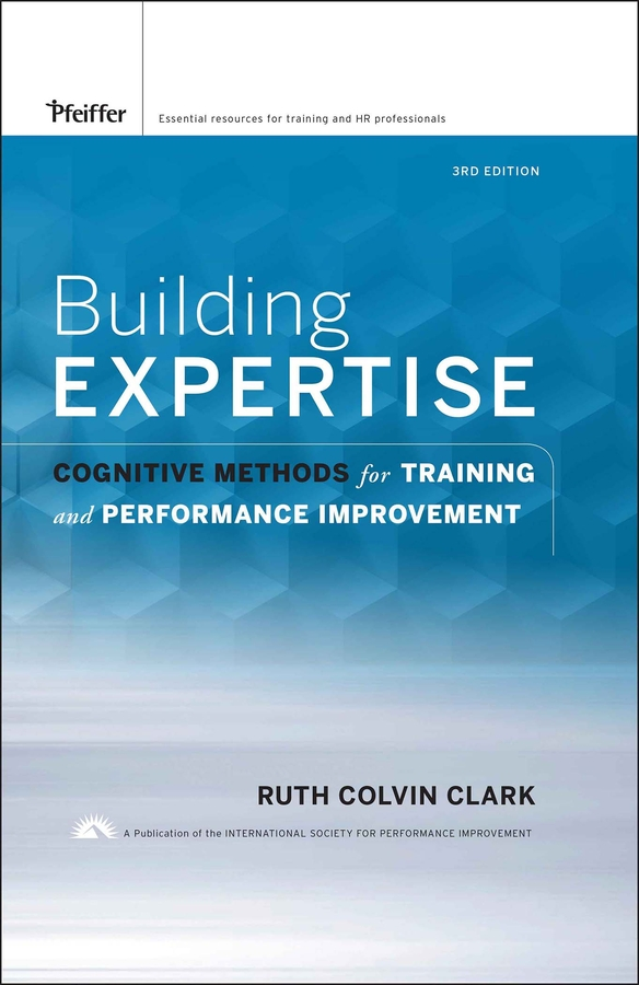 Download Ebook Building Expertise (3rd ed.) by Ruth C. Clark Pdf
