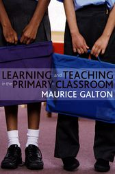 Learning and Teaching in the Primary Classroom
